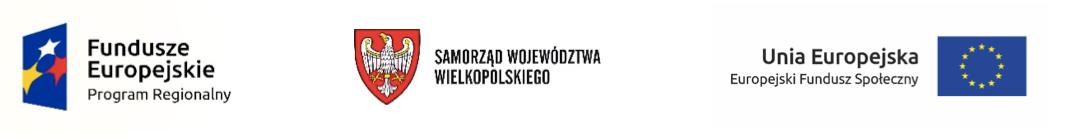 Fundusze Europejskie logo, Samorząd Województwa Wielkopolskiego logo, Unia Europejska flaga